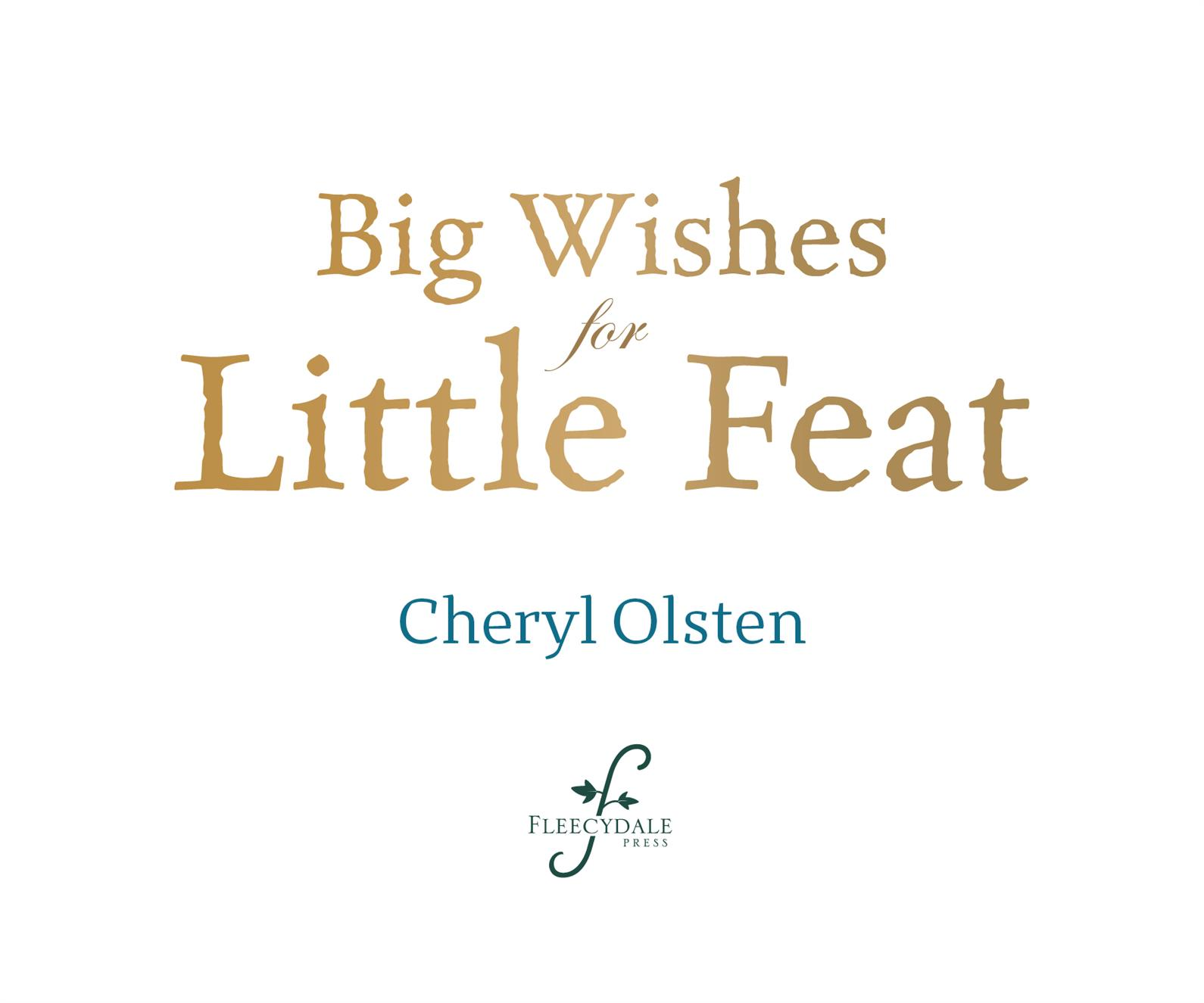 """Big Wishes for Little Feat"" by Cheryl Osten"